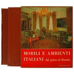 Italian Furniture and Interiors from Gothic to Floral, First Edition