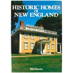 Historic Homes of New England by Bill Harris