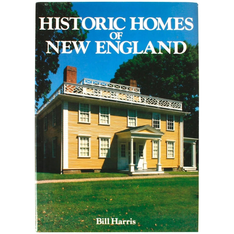 Historic homes of new england by bill harris for sale at for New england home builders