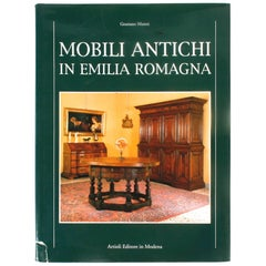 Antique Furniture of Emilia Romagna, First Edition