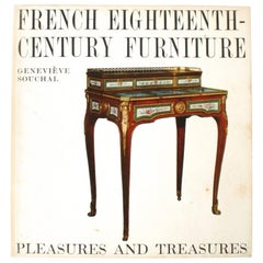 French Eighteenth Century Furniture by Genevieve Souchal, First Edition