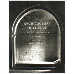 Architecture of Silence, Cistercian Abbeys of France, 1st Edition