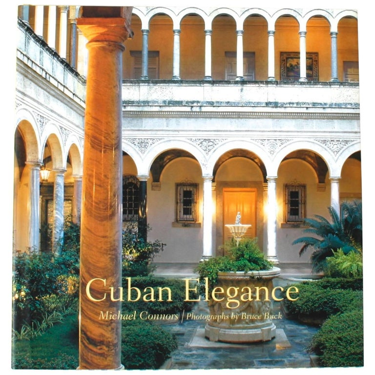 """Cuban Elegance"" Book by Michael Connors, First Edition"