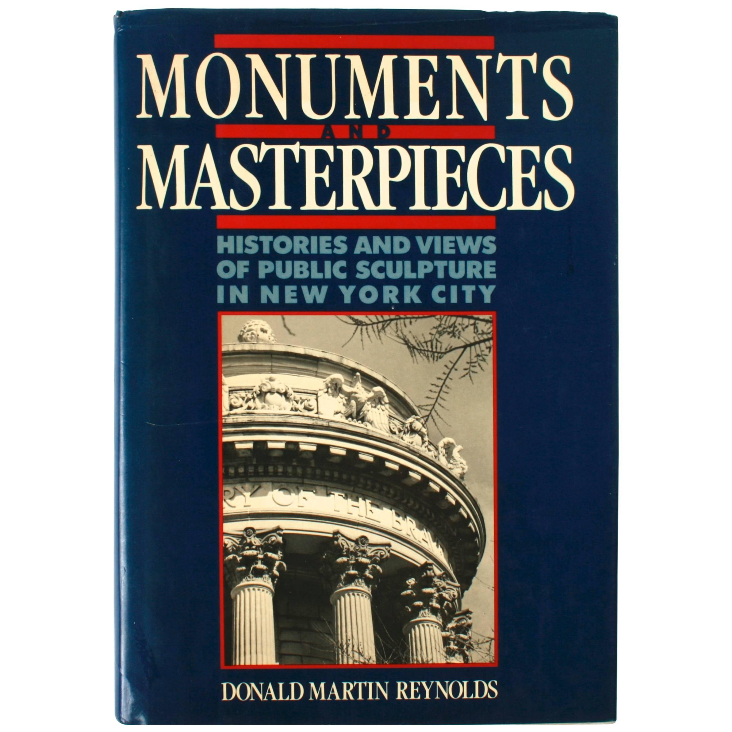 Monuments and Masterpieces Histories and Views of Public Sculpture in NYC 1st Ed