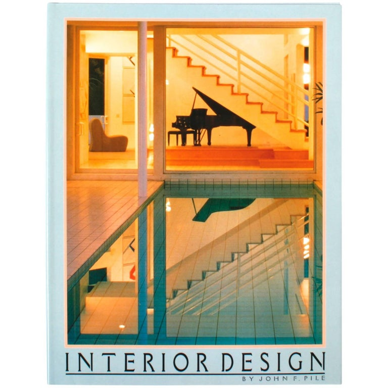 Interior Design By John Pile 1st Edition For Sale At 1stdibs