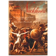 Necklines: The Art of Jacques-Louis David After the Terror, First Edition