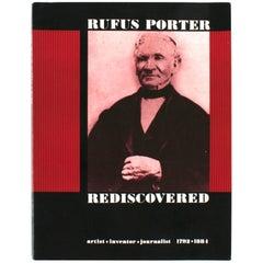 """Rufus Porter Rediscovered: artist inventor journalist 1792-1884,"" First Edition"