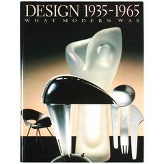 Design 1935-1965: What Modern Was, First Edition