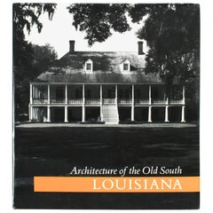 """Architecture of the Old South: Louisiana"" Book by Mills Lane, First Edition"