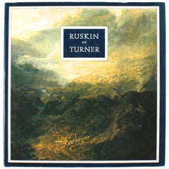 """""""Ruskin on Turner"""" Book, First Edition"""
