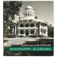 """Architecture of the Old South: Mississippi and Alabama"" Book by Mills Lane"