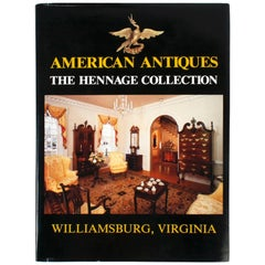 """American Antiques: The Hennage Collection, Williamsburg, Virginia"" Book"