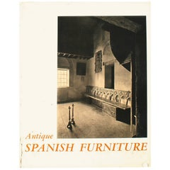 """Antique Spanish Furniture"" Book, First Edition"