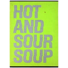Mid-Century Modern Poetry & Art Book Signed Hot And Sour Soup, 1969 Walasse Ting