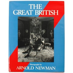 The Great British by Arnold Newman 1st Ed