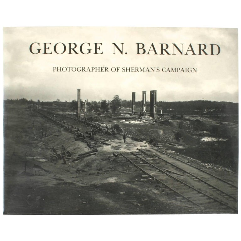 """George N. Barnard: Photographer of Sherman's Campaign"" First Edition Book"