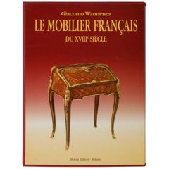 Le Mobilier Francais Du XVIII Siecle Limited/Numbered, (430/1200) 1st Ed