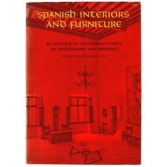 Spanish Interiors and Furniture by A. Byne and M. Stapley