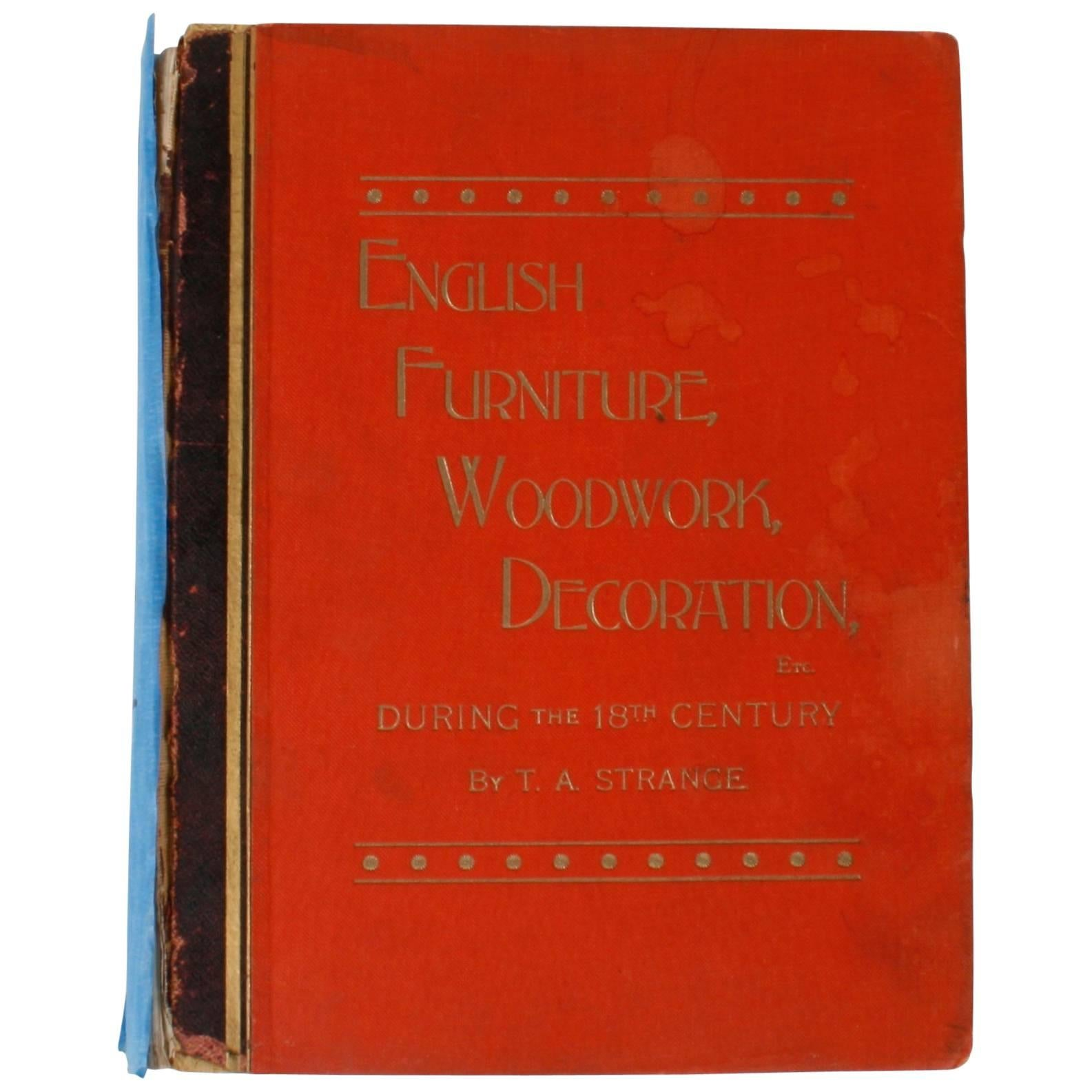 English Furniture, Woodwork, Decoration, During the 18th c, 1st Ed
