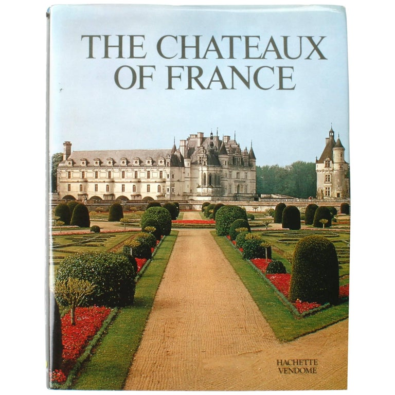 The Chateaux of France, First Edition