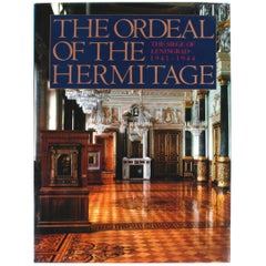 Ordeal of the Hermitage, The Siege of Leningrad 1941-1944, First Edition