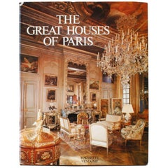 """The Great Houses of Paris"" Book by Claude Frégnac and Wayne Andrews"