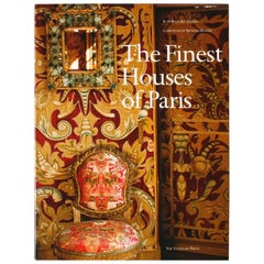 """""""The Finest Houses of Paris"""" Book, First American Edition"""