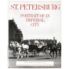 St. Petersburg, Portrait of an Imperial City, First Edition