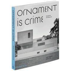 Ornament is Crime - An Unprecedented Homage to Modernist Architecture