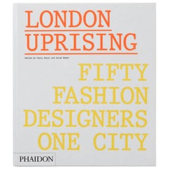 London Uprising-Fifty Fashion Designers, One City Book