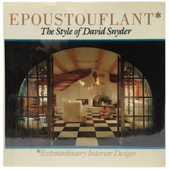 Epoustouflant, The Style of David Snyder