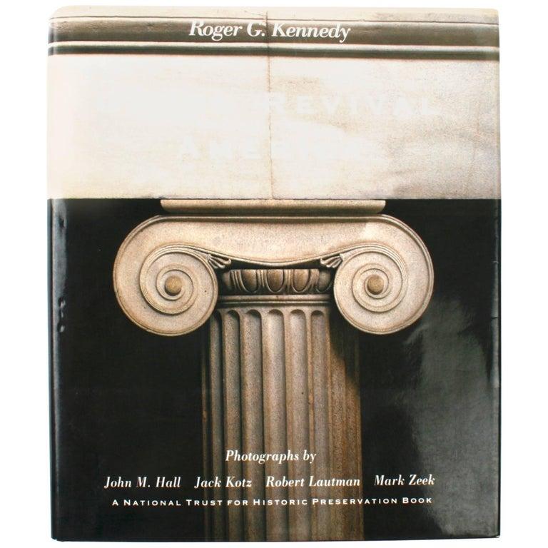 Greek Revival America by Roger G. Kennedy