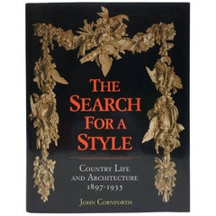 Search for a Style, Country Life and Architecture 1897-1935, John Cornforth