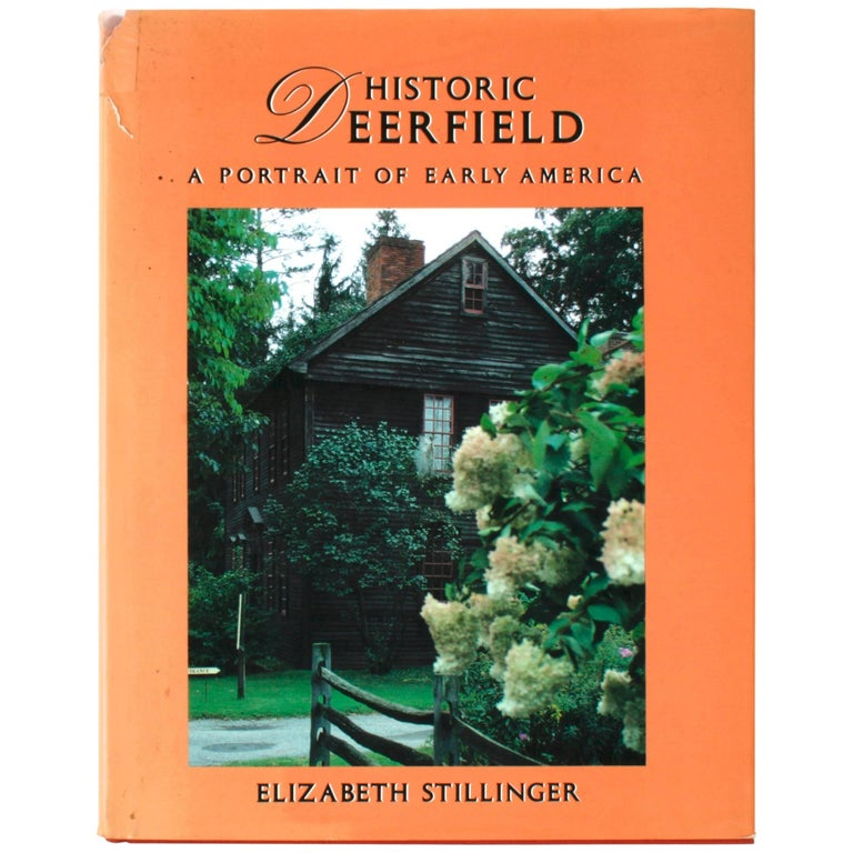 """Historic Deerfield, A Portrait of Early America,"" First Edition Book"