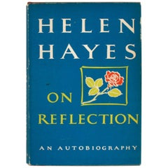 """Helen Hayes On Reflection An Autobiography,"" Signed First Edition Book"