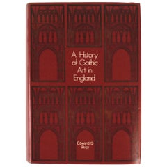 History of Gothic Art in England by Edward S. Prior