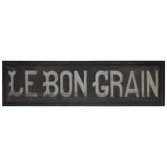 Vintage Belgian Le Bon Grain Sign