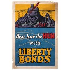 """Beat back the Hun with Liberty Bonds"" Original WWI Propaganda Poster"