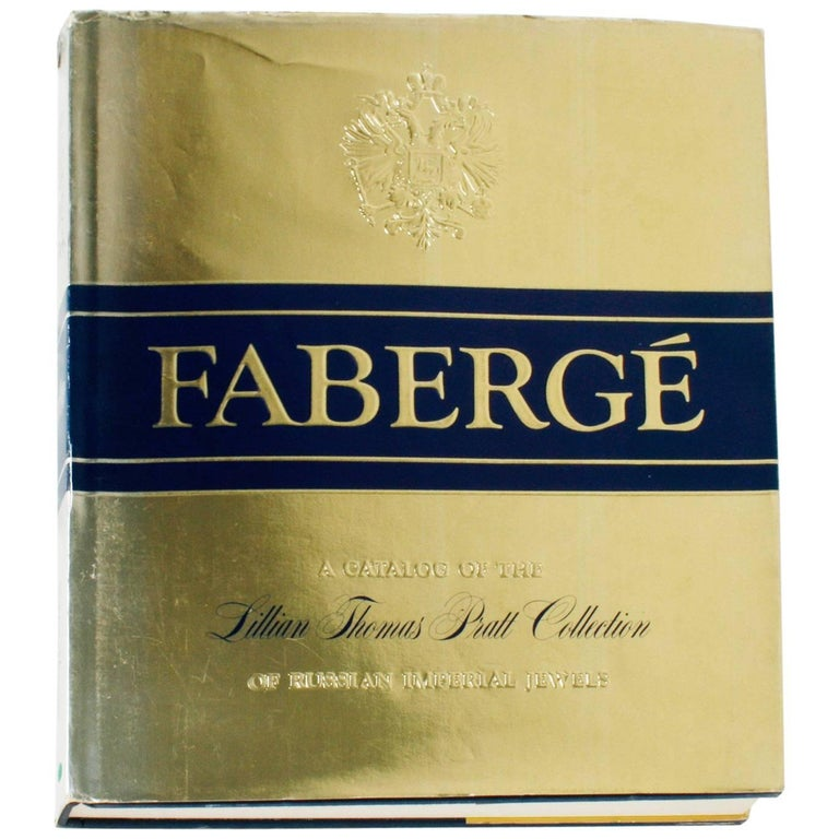 """Fabergé, A Catalogue of the Lillian Thomas Pratt Collection"", First Edition"