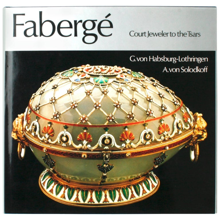 Fabergé, Court Jeweler to the Tsars, First Edition