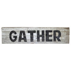 """Primitive Hand-Painted """"Gather"""" Sign for the Holiday and Everyday"""