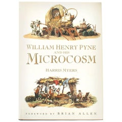 William Henry Pyne and His Microcosm, Pre-Publication, First Edition