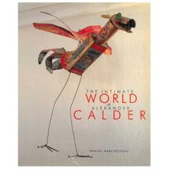 Intimate World of Alexander Calder
