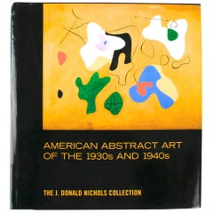 American Abstract Art of the 1930s and 1940s, First Edition