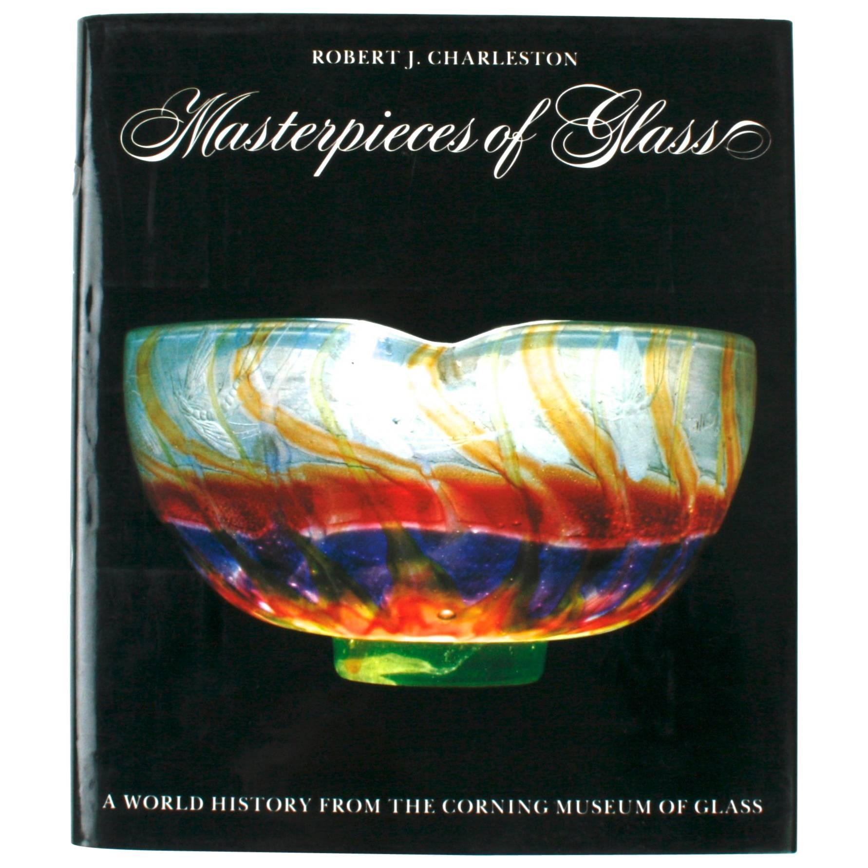 Masterpieces of Glass by Robert J. Charleston, First Edition