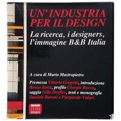 """Mastropietro B&B Italian Limited Edition Book """"Un industria per il Design"""" 1982"""