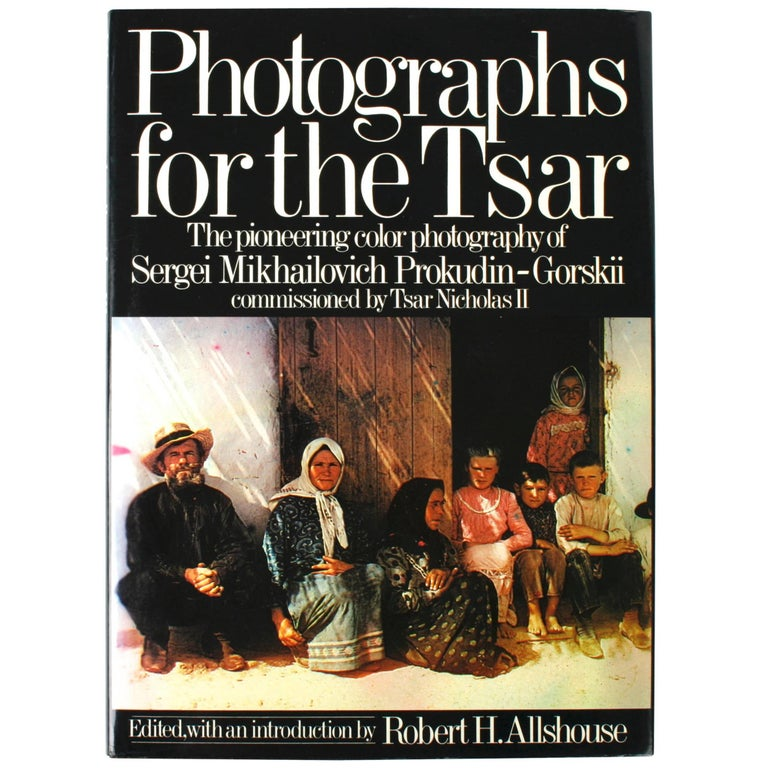"""Photographs for the Tsar"" Book, First Edition"