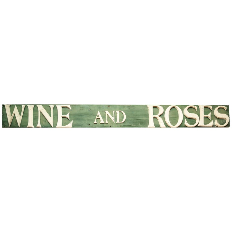 Antique Wine and Roses Sign
