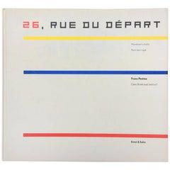 26, Rue Du Départ - Mondrian's Studio Pari, 1921–1936