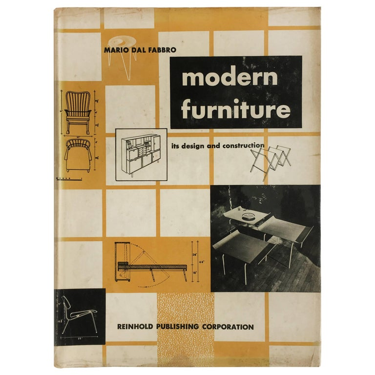 Modern Furniture, its Design and Construction by Mario Dal Fabbro, 1950 For Sale